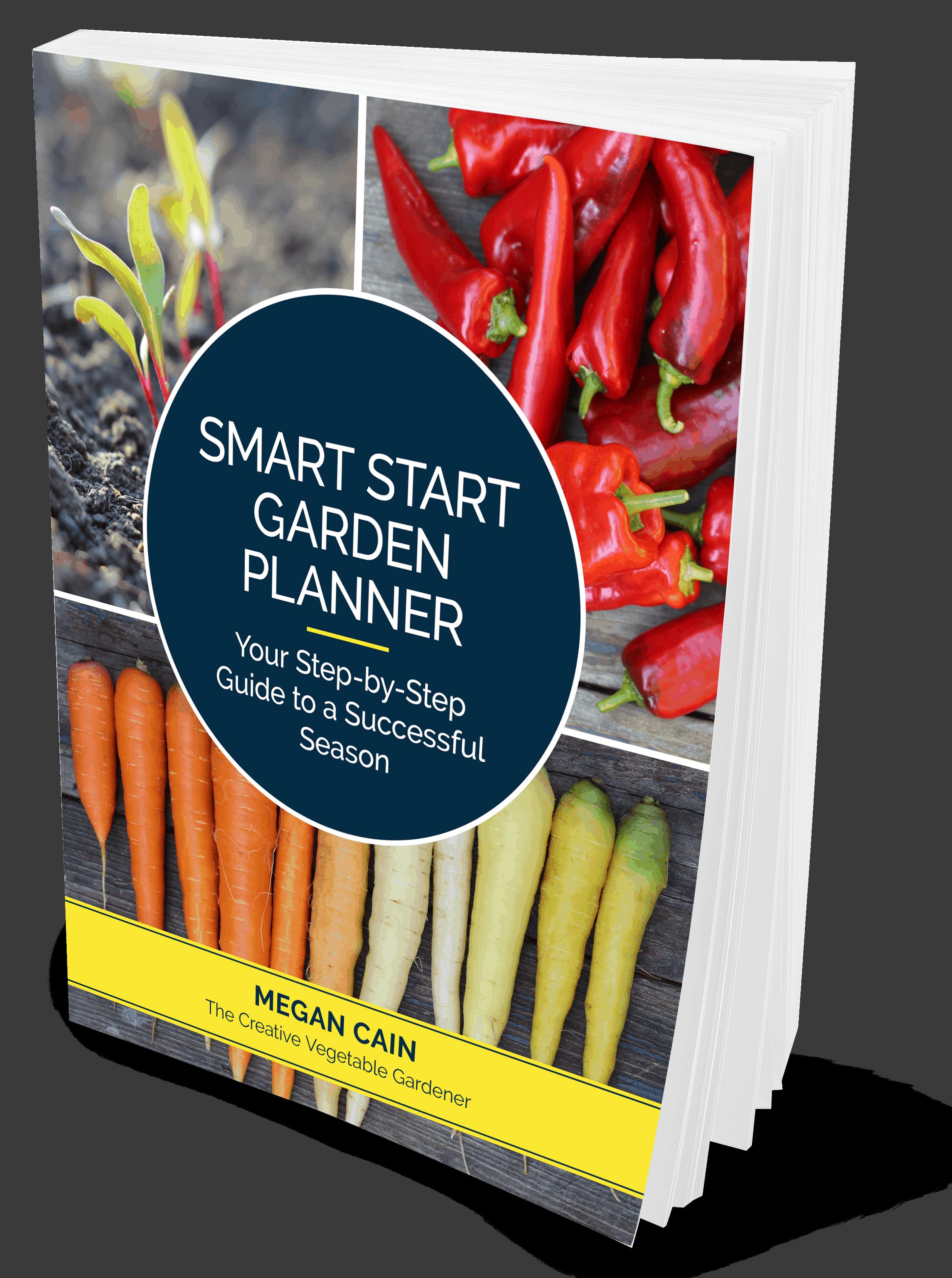 Creative Vegetable Gardener:Smart Start Garden Planner ...